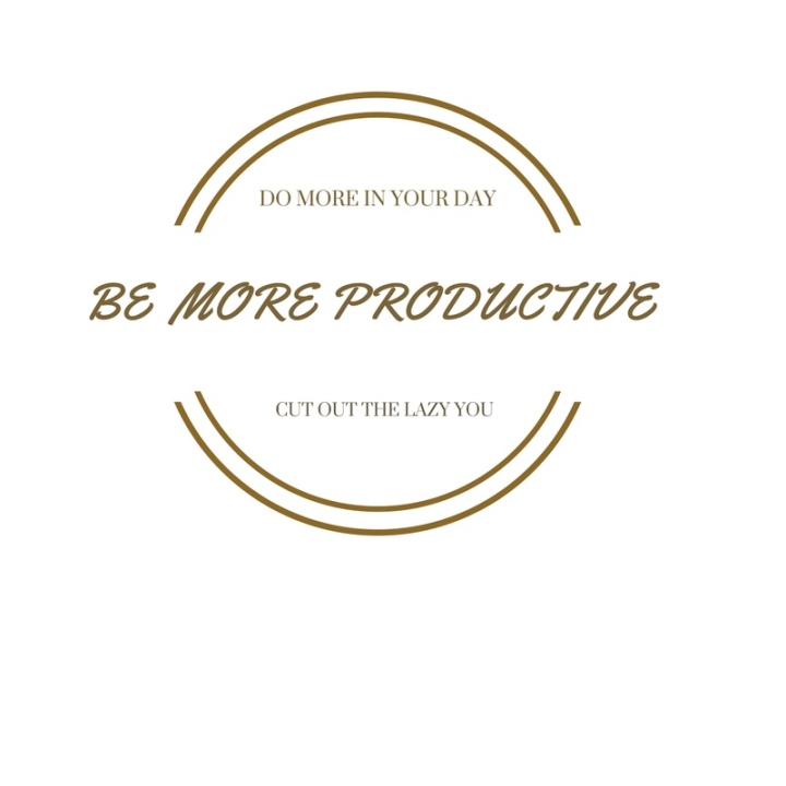 HOW TO BE MORE PRODUCTIVE   (get more stuff done in yourday/month